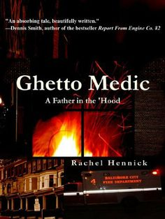 Free today (New Year's Eve) for Kindle: Ghetto Medic: A Father in the 'Hood by Rachel Hennick, http://www.amazon.com/dp/B00APKJMT0/ref=cm_sw_r_pi_dp_06C4qb1KXB14B