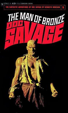 Doc Savage #1  Bantam Books  Doc Savage inspired Byron Preiss to develop new pulps stories in the Weird Heroes paperbacks. Giving us new worlds to discover, epic quests, fantastic mystery with top notch writers and fantastic artists for fantastic new pulp adventures in Weird Heroes Vol. 6 - Vol. 8. Thus wraps up the fabulous series produced by the proponent of illustrated books, Byron Preiss. Both series are highly recommended! See my blog @ http://beachbumcomics.blogspot.com/