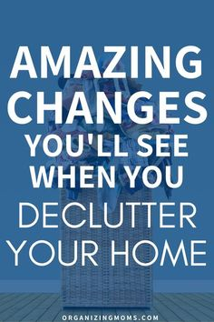 When you declutter your home, you'll start to notice unexpected changes that make your life so much easier. Decluttering is often overlooked as a simple method of self-care that impacts all areas of your day-to-day life. #Decluttering #Organizing #organizingmoms