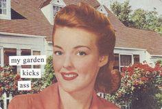 my garden kicks ass!  Hell yeah!