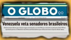 BLOG DO IRINEU MESSIAS: Mentira da Globo sobre Venezuela é desmascarada