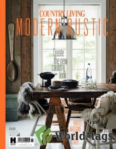 Country Living - Modern Rustic - Issue 5 2016
