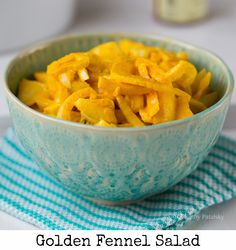 Marinated Golden Fennel Salad (fennel helps with digestion)