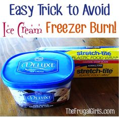 How to Avoid Ice Cream Freezer Burn! ~ from @Heidi Haugen at The Frugal Girls {this is such a simple tip, and it works great!!}