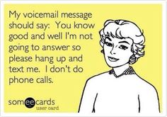 My voicemail message