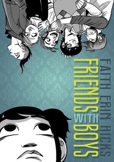 Our fifth title from the YALSA Hub Reading Challenge is Friends with Boys by Faith Erin Hicks.  Friends with Boys was highlighted as a Great Graphic Novels for Teens Top Ten title for 2013. What did everyone think of this top ten pick?