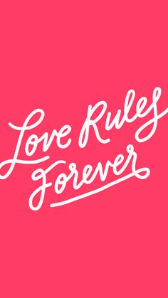Love Rules Forever ★ Download more Quotes iPhone Wallpapers at @prettywallpaper