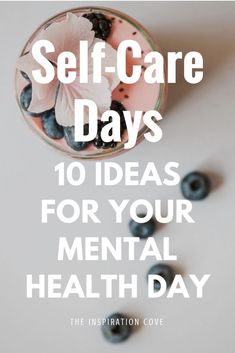 When life gets overwhelming, it's so important we all take self-care days to unwind and destress. Here are 10 ideas for your own mental health day, and what you can do on your day off work! #selfcare #mentalhealth