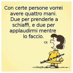 A quattro mani Smart Quotes, Funny Quotes, Inspirational Mottos, Italian Humor, Italian Phrases, Cogito Ergo Sum, Zodiac Quotes, Funny Images, Wisdom