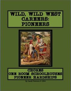 Wild, Wild West Careers: Pioneers Lesson Plan. Grades 4-7, Homeschool and co-ops! THESE LESSONS ARE GREAT FOR SUBS - NO PREP - INFORMATIONAL TEXT IS INCLUDED! The text can also be used for close reading! Lesson, fun and engaging activities, review games, worksheets and teacher's key included. 22 pages. $4.00