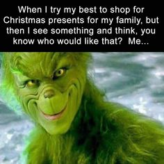 Joyous Jokes, Merry Memes and other Festive Fun to Get you i.- how-the-grinch-stole-christmas-xmas-green-meme-funny - Grinch Memes, The Grinch Quotes, Comedy, Funny Memes, Jokes, Funny Quotes, Mommy Quotes, Christmas Humor, Funny Christmas Memes