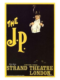 Vintage Theatre Poster - The J.P - The Strand Theatre - London - 1904