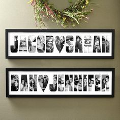 For a wedding, or you could do a kid's name in baby photos.... so doing this for my kids walls