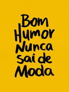 Bom humor nunca sai de moda 5