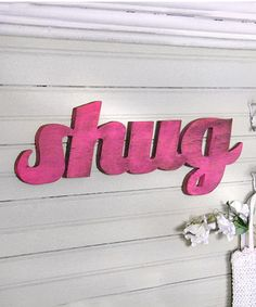 Take a look at this 'Shug' Word Sign Wall Art by Slippin' Southern on #zulily today!38