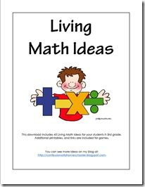 Great living math ideas/printables. Would love to do textbook math for 4 days, followed by a fun day of living math. We already do a lot just in real life but this could cover some things we've missed!