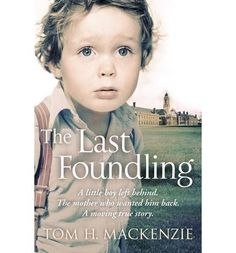 A deeply moving memoir from one of the last children to be taken in by the Foundling Hospital, London.