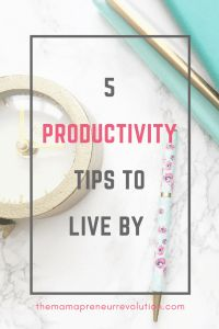 Do you struggle to stay focused and get stuff done? Here are 5 Productivity Tips To Live By
