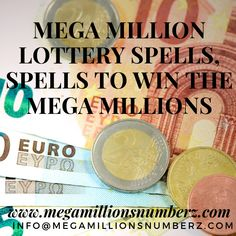 Mega Million Lottery spell to win the mega millions spells for lotto numbers lotto spell caster unreserved lottery spell genuine lottery spells that work winning lottery numbers spell lottery spell caster spell to dream lottery numbers.