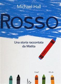 Prezzi e Sconti: #Rosso michael hall  ad Euro 11.47 in #Il castoro #Media libri ragazzi 0 5 anni