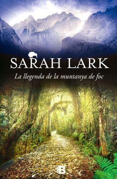 La Llegenda de la muntanya de foc / Sarah Lark
