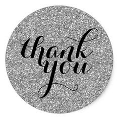 Cute Thank You Seal Modern Simple Glitter Silver Classic Round Sticker Thank You Messages Gratitude, Gratitude Quotes, Thank You Pictures, Thank You Images, Tupperware Consultant, Lash Quotes, Tastefully Simple, Appreciation Quotes, Thank You Note Cards