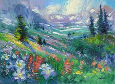 "Don Sahli ""Colorado Garden - Mosquito Pass"" 30 x 40 Oil on Board Artist Biography, Colorado Homes, Southwest Art, List Of Artists, Impressionism Art, Magazine Art, Fine Art Gallery, Beautiful Artwork, Still Life"