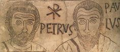 Sts. Peter and Paul, on the sarcophagus of a 12 year old child, in the Roman Catacombs.
