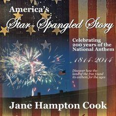 America's Star-Spangled Story - Celebrating 200 years of the National Anthem by Jane Hampton Cook http://www.amazon.com/dp/1941103391/ref=cm_sw_r_pi_dp_8AsSwb1EM415J