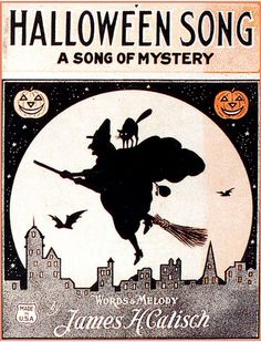 """Halloween Song - A Song Of Mystery"" sheet music booklet cover Composer: James Howard Calisch Published: New York: Jas. Retro Halloween, Spooky Halloween, Halloween Fotos, Vintage Halloween Images, Halloween Music, Halloween Pictures, Vintage Holiday, Halloween Outfits, Holidays Halloween"