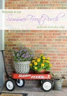Simple ideas for adding summer decor to your outdoor spaces. Love that red wagon!