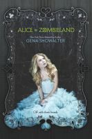 Alice in Zombieland by Gena Showalter. Had anyone told Alice Bell that her entire life would change course between one heartbeat and the next, she would have laughed. From blissful to tragic, innocent to ruined? Please. But that's all it took. One heartbeat. A blink, a breath, a second, and everything she knew and loved was gone.