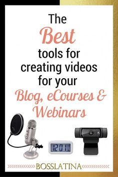 The Best Tools for Creating Videos for your Blog, eCourses and Webinars