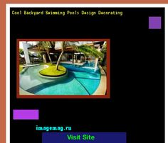 Cool Backyard Swimming Pools Design Decorating 131509 - The Best Image Search