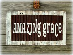 Amazing Grace Rustic Reclaimed Wood Christian Signs by Country Akers ~ $60