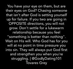 Christian dating, godly dating, godly relationship, real relationships, god Bible Verses Quotes, Jesus Quotes, Faith Quotes, Scriptures, Prayer Quotes, Quotes About God, Quotes To Live By, Godly Relationship Quotes, Perfect Relationship
