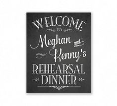Rehearsal Dinner Printable Personalized Wedding Sign, JPG/PDF, Chalkboard Style, Welcome Sign (York Suite Engagement Party Signs, Wedding Signs, Wedding Ideas, Diy Wedding, Wedding Rehearsal, Rehearsal Dinners, Sign Printing, Personalized Wedding, Special Events