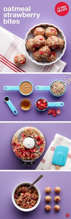 Looking for an on-the-go snack idea? These Oatmeal Strawberry Bites are easy, satisfying and go down in just a few bites. Mix oats, sunflower butter, honey and vanilla in a food processor until blended. Then add the strawberries until coarsely chopped. Roll and press the mixture into 1-inch balls. Voila! It's ready. Snack 'em, pack 'em, enjoy them anyway you want—perfect breakfast for the kiddos.