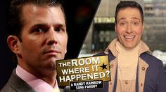 THE ROOM WHERE IT HAPPENED - Randy Rainbow Song Parody