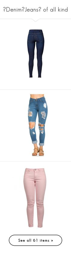"""""""⭐Denim🌟Jeans⭐ of all kind"""" by boss-baby ❤ liked on Polyvore featuring bottoms, pants, jeans, denim, jeans/pants, dr. denim, momma, denim skinny jeans, ripped jeans and ripped skinny jeans"""