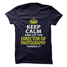 DIRECTOR-OF-PHOTOGRAPHY - Badass, Order HERE ==> https://www.sunfrog.com/No-Category/DIRECTOR-OF-PHOTOGRAPHY--Badass.html?41088