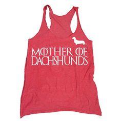 Dachshund Shirt. Mother of Dragons Shirt by HouseBrokenClothing