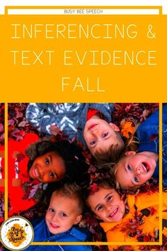 Inferencing and Text evidence bundle for the fall season! This is the only bundle that you will need to get you through the fall season!