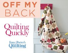 How to Make the Off My Back Quilt