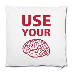 Housse de coussin  Use Your Brain - Drôle / Slogan / #cloth #cute #kids# #funny #hipster #nerd #geek #awesome #gift #shop We will review it and take appropriate action. Thanks for helping to maintain extreme awesomeness on Wanelo.