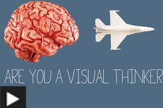 Are You A Visual Thinker?