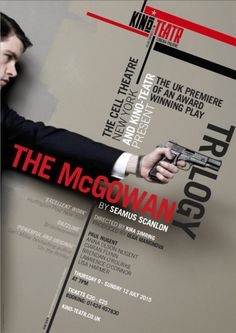 Kino-Teatr's 'Trailer for The McGowan Trilogy' by Seamus Scanlon. Six members of the original cast will be part of the production.  The theater is in St Leonards, part of the Baker Mamonova Russian Art Gallery in Norman Road. UK. Play runs July 9-12, 2015. Video: https://www.youtube.com/watch?v=UFfBS70AVCg&feature=youtu.be