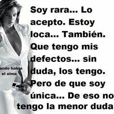 Un poco rara Spanish Inspirational Quotes, Spanish Quotes, Woman Quotes, Me Quotes, Qoutes, Queen Quotes, Funny Quotes, Coaching, More Than Words