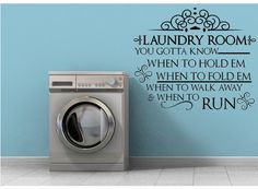 Laundry Room Decal - Laundry Vinyl Decal - Laundry Room Wall Decals - Laundry Wall Decor - Know When To Hold Em - DIY Laundry Sign Inspirational Wall Decals, Vinyl Wall Quotes, Vinyl Wall Decals, Laundry Room Decals, Wall Decals For Bedroom, Custom Decals, Custom Wall, Office Quotes, Laundry Signs