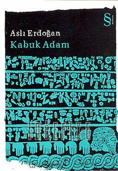 Kabuk Adam - Aslı Erdoğan